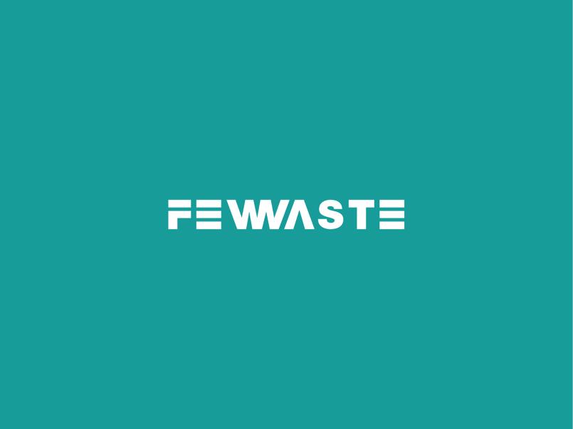 FEW WASTE