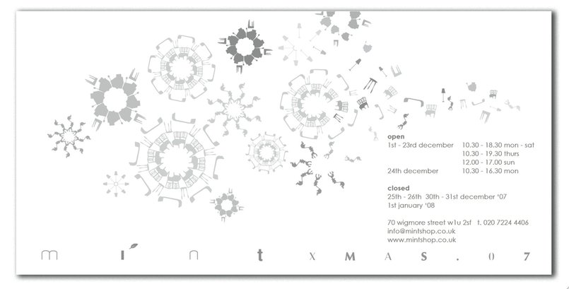 A Christmas Card designed by drawing silhouettes of the furniture in the store, made to look like snowflakes that eventually break up... so you can see the actual pieces of furniture...