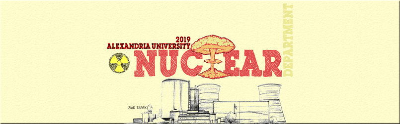 Nuclear Department, Faculty of engineering, Alexandria university