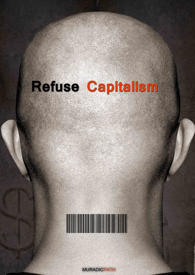 Refuse Capitalism