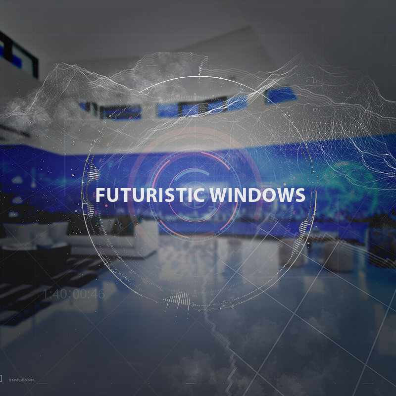 Futuristic windows