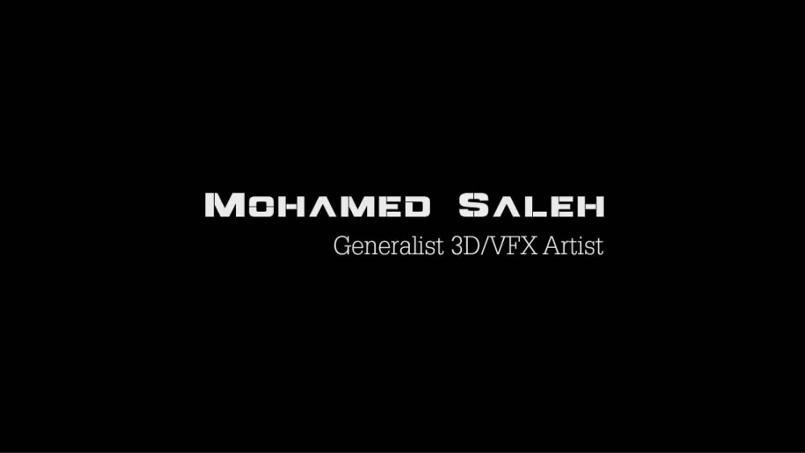 Mohamed saleh 3d/vfx artist reel