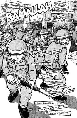 Zionist soldiers in Ramallah.  Sacco's Palestine is filled with narration boxes and detail: Truly the work of a journalist, who has an eye for detail.