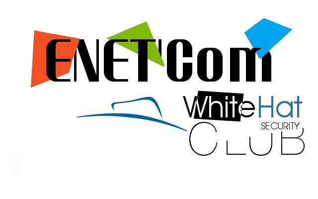 ENET'Com WhiteHat Security Club