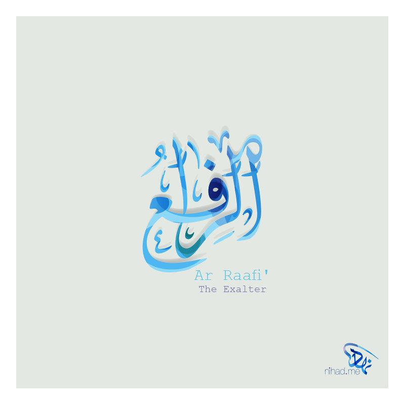 Ar Raafi' (الرافع) The Exalter