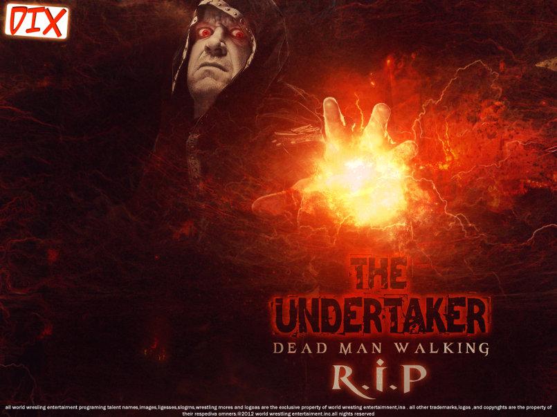 R.I.P  -  The Undertaker