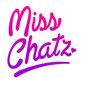 MISS CHATZ*