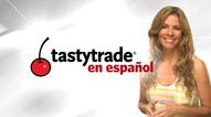 tastytrade en Español