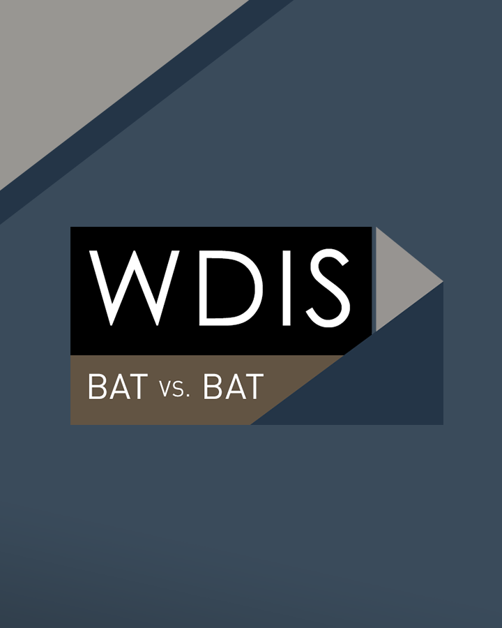 The 'Where Do I Start?' Series - WDIS: BAT vs. BAT