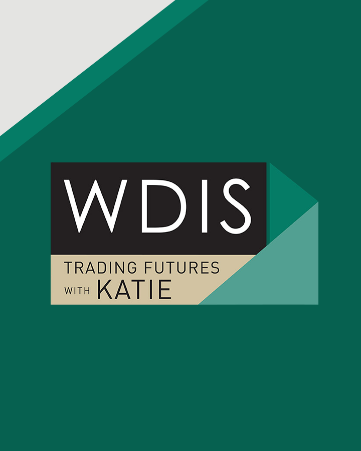 The 'Where Do I Start?' Series - WDIS: Trading Futures with Katie