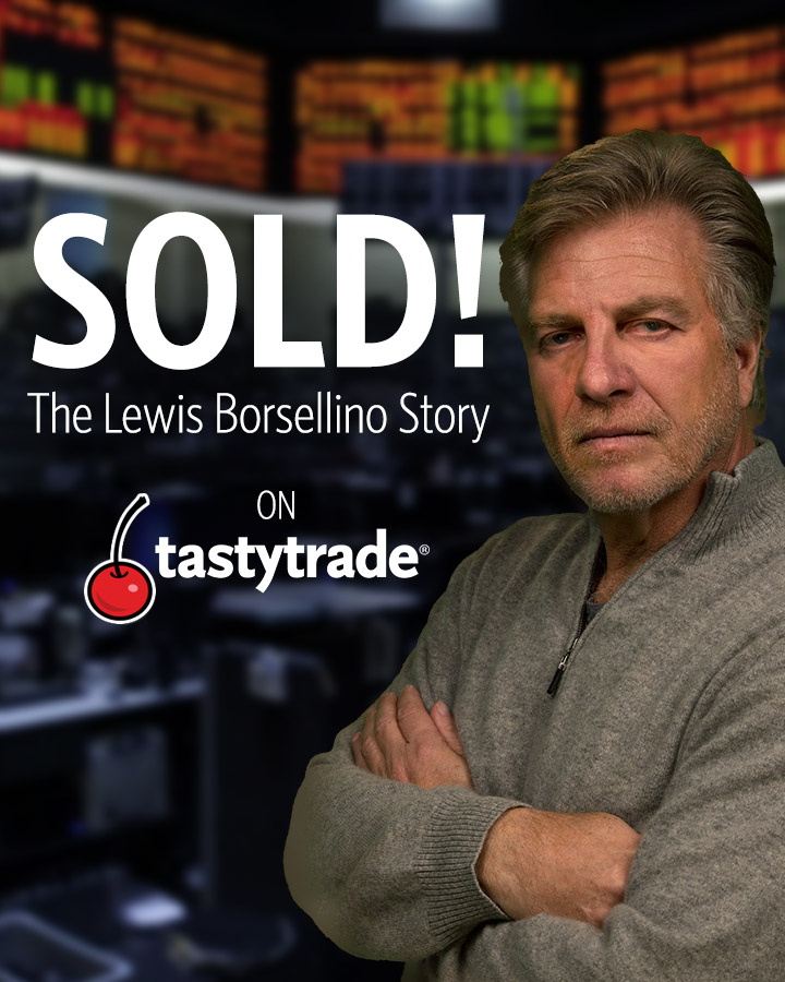 tastytrade Documentaries  - SOLD!: The Lewis Borsellino Story