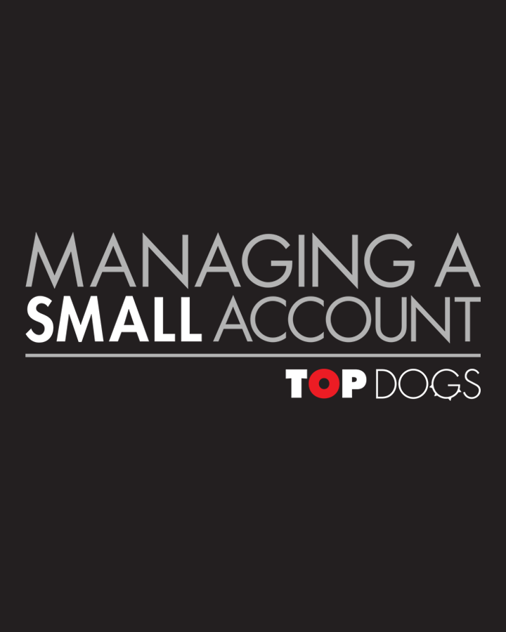 doublerainbow LIVE - Top Dogs: Managing a Small Account