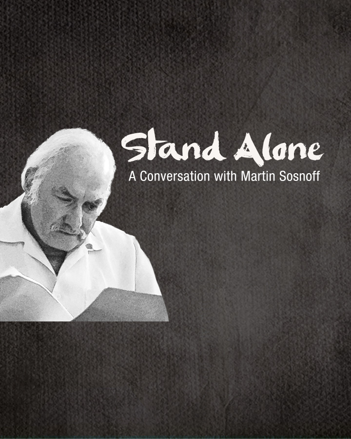 doublerainbow Documentaries - Stand Alone: A Conversation with Martin Sosnoff