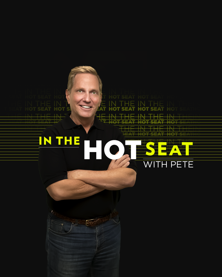 In the Hot Seat with Pete