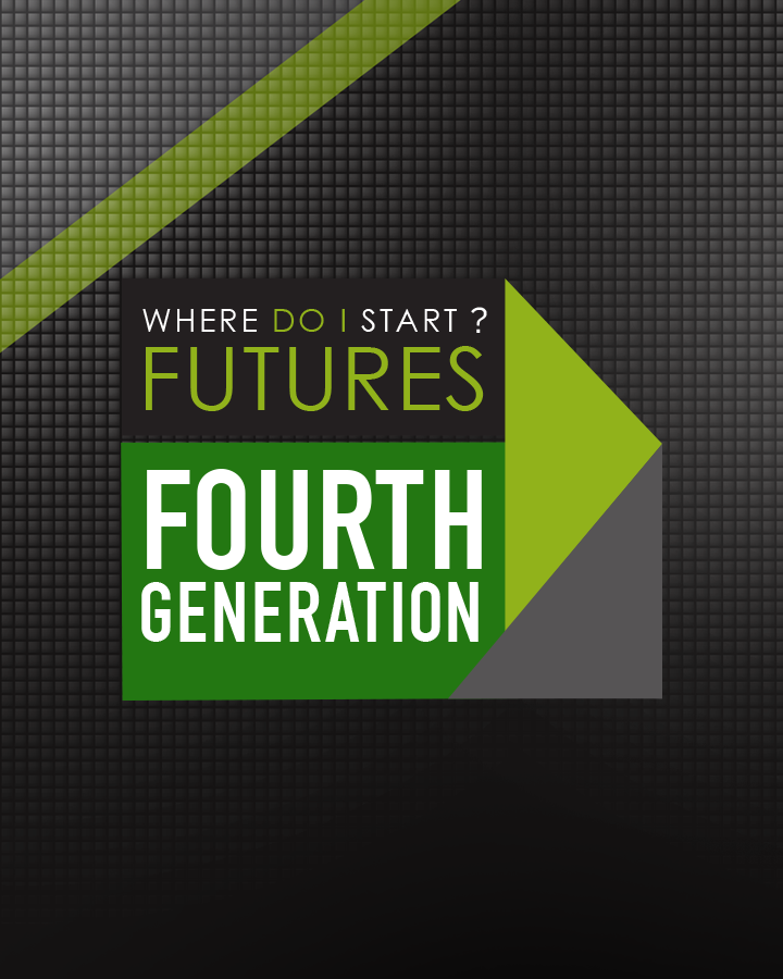 The 'Where Do I Start?' Series - WDIS Futures: Fourth Generation