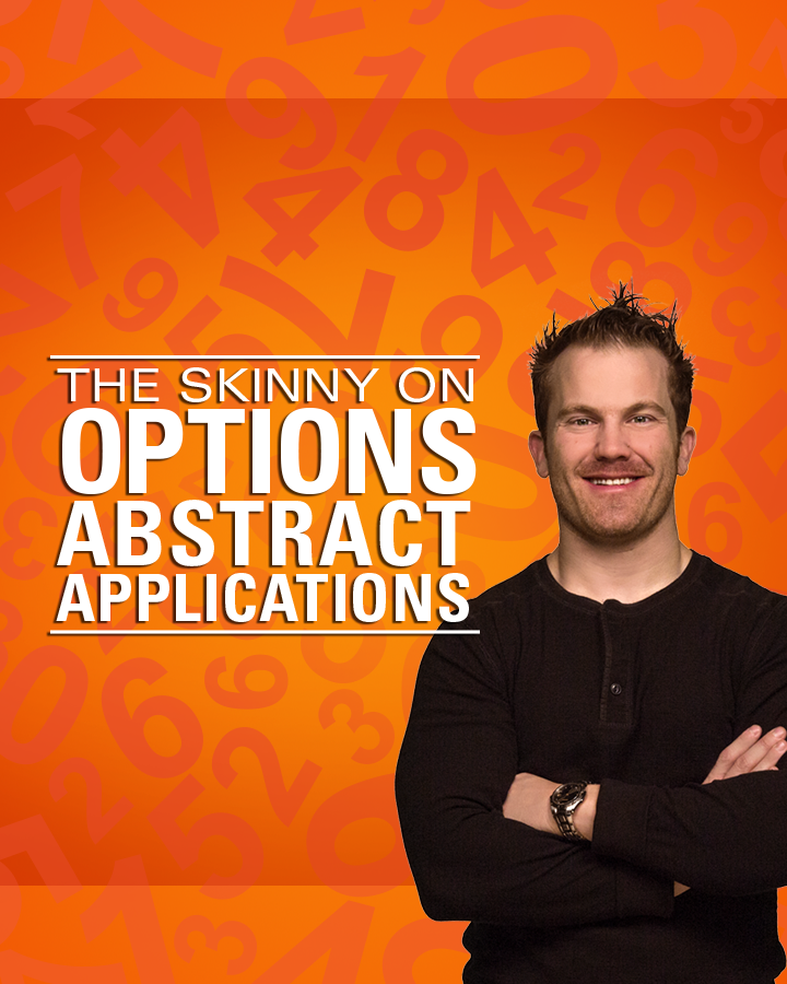 tastytrade LIVE - The Skinny on Options: Abstract Applications