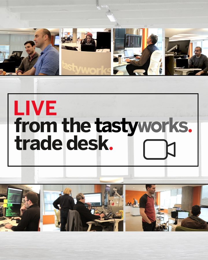tastytrade LIVE - Live From the tastyworks Trade Desk