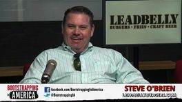 Bootstrapping - Steve O'Brien of Leadbelly Burgers - February 23, 2015