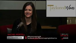 Bootstrapping - Rachel Portell of Taylored Wines - March 20, 2015