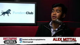 Bootstrapping with Alex Mittal of FundersClub.com
