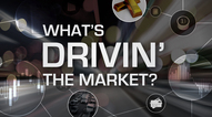 Ask SLM - What's Drivin' the Markets?