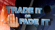Ask SLM - Trade It or Fade It
