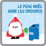 Le Père Noël aime les ordures