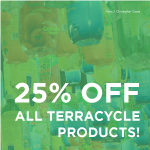 25% off TerraCycle products