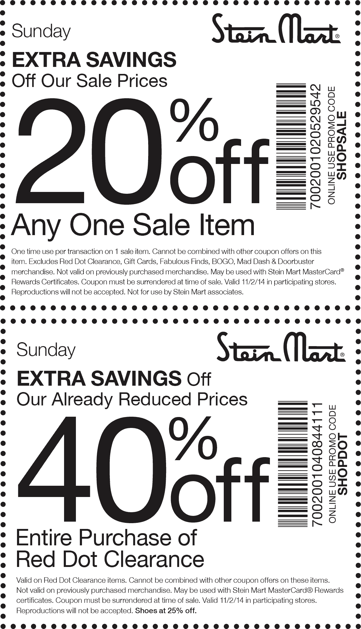 Stein Mart Coupon April 2019 Extra 20% off a single sale item & 40% off red dot clearance today at Stein Mart, online via promo SHOPSALE