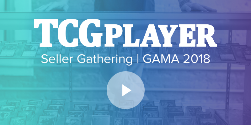 TCGplayer Seller Gathering | GAMA 2018