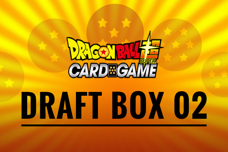 Draft Box 02 - Dragon Ball Super CCG