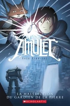 Amulet : N° 2 - La malédiction du gardien de la pierre