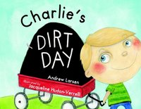 Charlie's Dirt Day