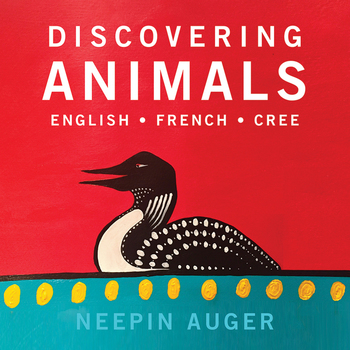 Discovering Animals: English, French, Cree