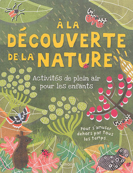 À la découverte de la nature: activités de plein air pour les enfants