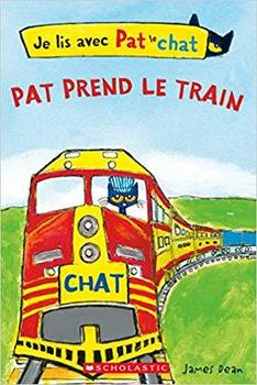 Je Lis Avec Pat Le Chat: Pat Prend Le Train