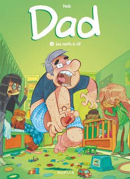 Dad - Tome 3 - Les nerfs à vif