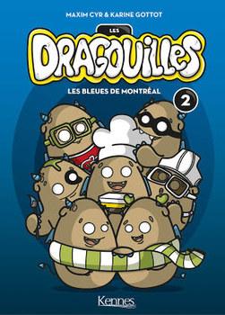 Les Dragouilles T02