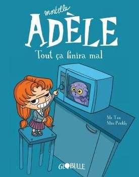 Mortelle Adèle, Tome 01
