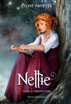 Nellie, Tome 2 - Protection
