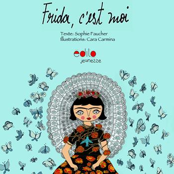 Frida, c'est moi