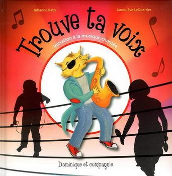 Trouve ta voix: Initiation à la musique chantée