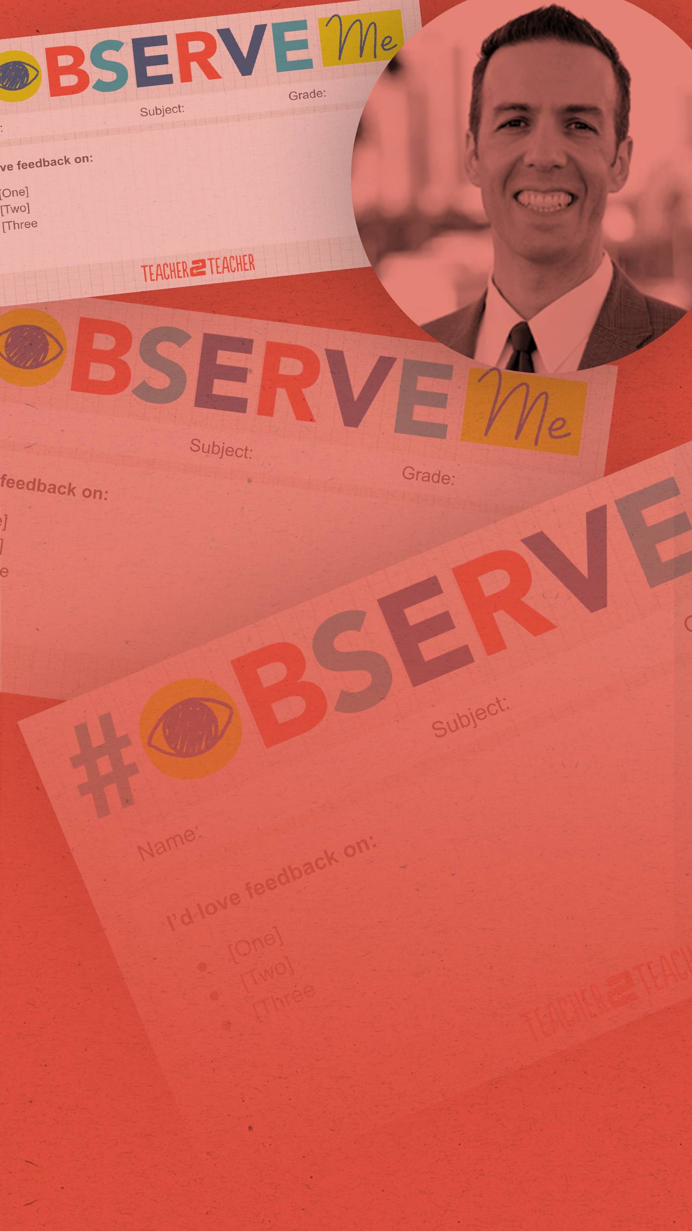Educator Robert Kaplinksy invites you to try #ObserveMe to get feedback from your fellow teachers – and shares a fun template to get you started.