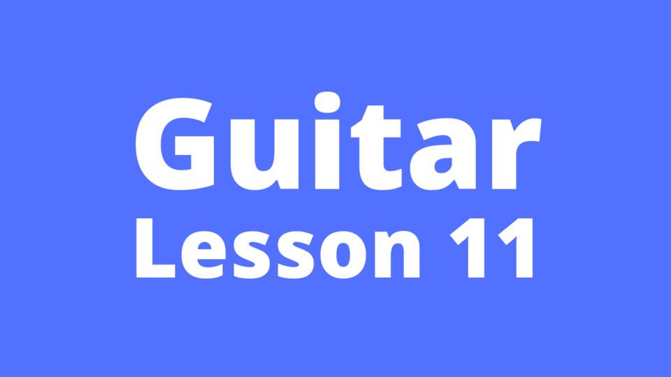 Guitar Lesson 11: Concept of tones and semitones