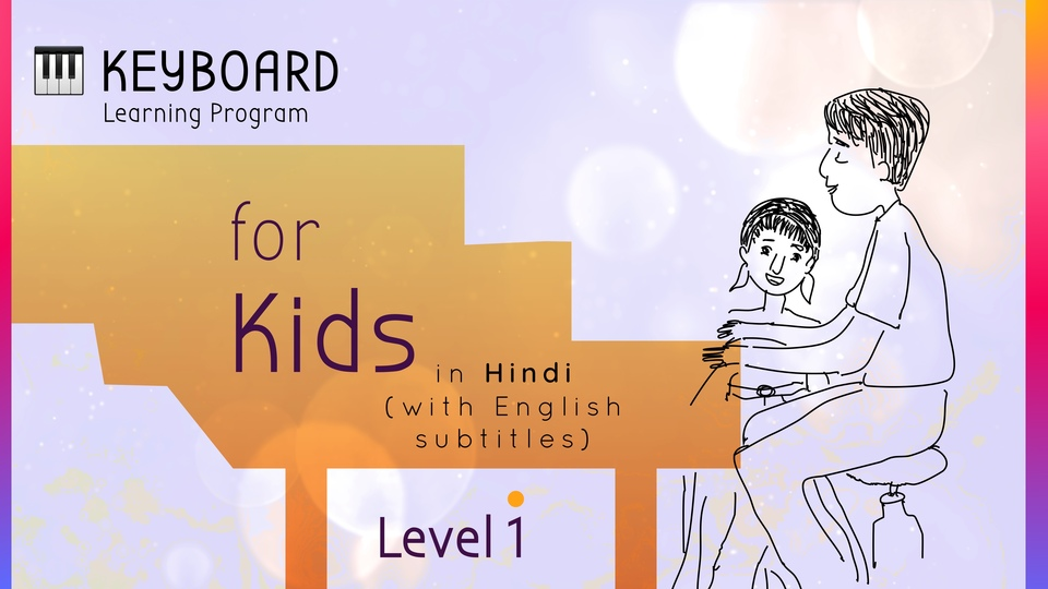 Keyboard Learning Program for Kids (Level 1)