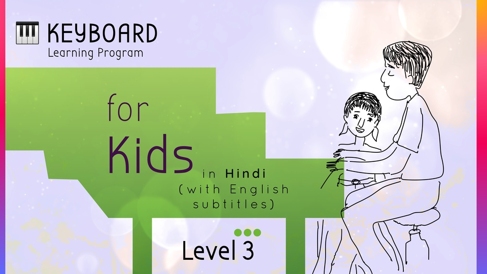 Keyboard Learning Program for Kids (Level 3)
