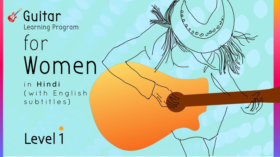 Guitar Learning Program for Women (Level 1)