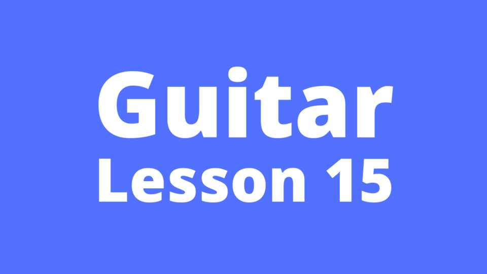 Guitar Lesson 15: Concept of accent position