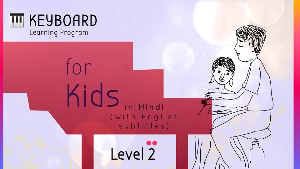 Keyboard Learning Program for Kids (Level 2)