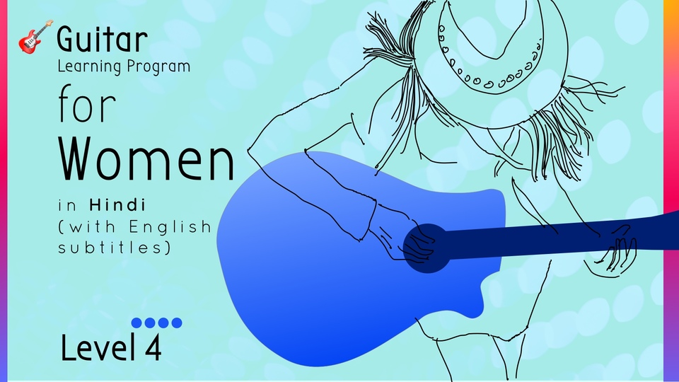 Guitar Learning Program for Women (Level 4)